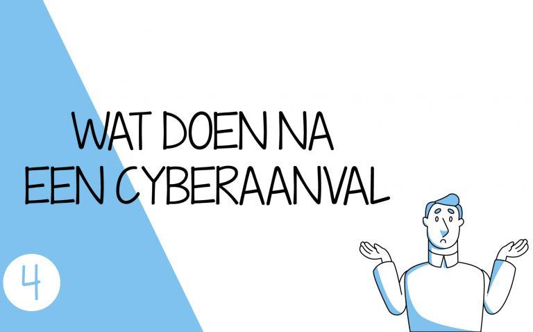 Wat te doen na een cyberaanval